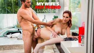 Lilian Stone tries on her friend's lingerie and gets caught by the husband - My Wife's Hot Friend