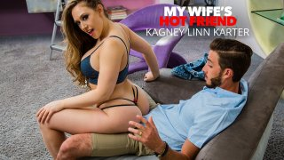 Kagney Linn Karter has the hots for her friend's husband - My Wife's Hot Friend