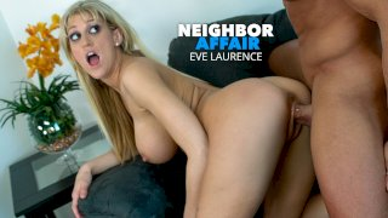 Hot and Sexy Eve Laurence fucks the peeping-Tom next door - Neighbor Affair